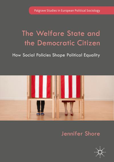 The Welfare State and the Democratic Citizen