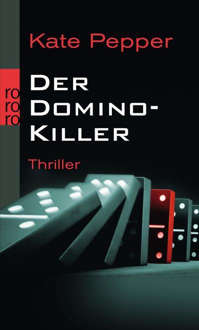 Der Domino-Killer (Karin Schaeffer ermittelt, Band 1)