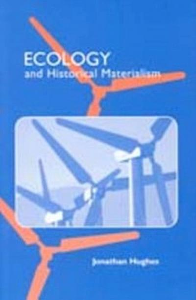 Ecology and Historical Materialism