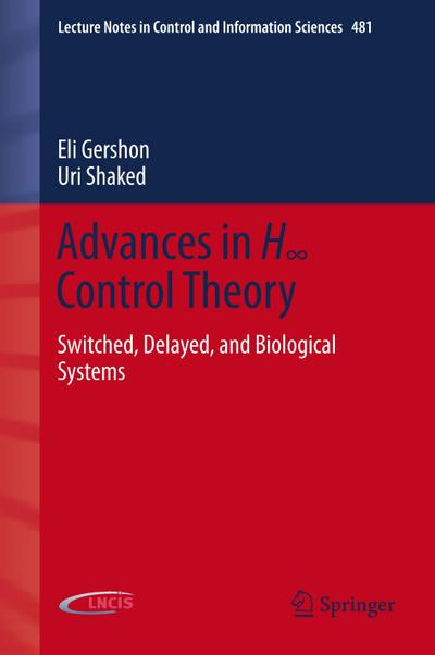 Advances in H8 Control Theory