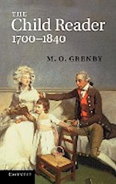The Child Reader, 1700-1840