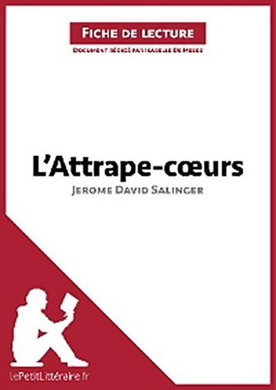 L'Attrape-cœurs de Jerome David Salinger (Analyse de l'œuvre)