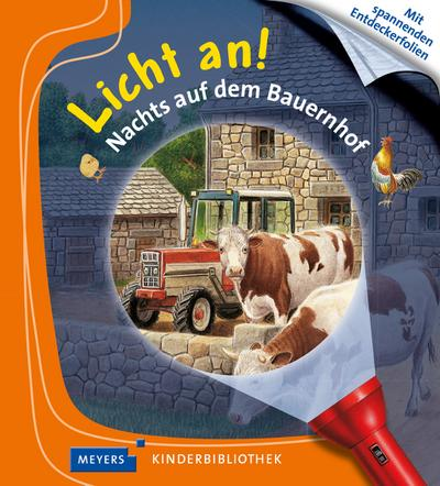 Licht an! Nachts auf dem Bauernhof
