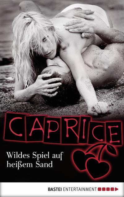 Wildes Spiel auf heißem Sand - Caprice