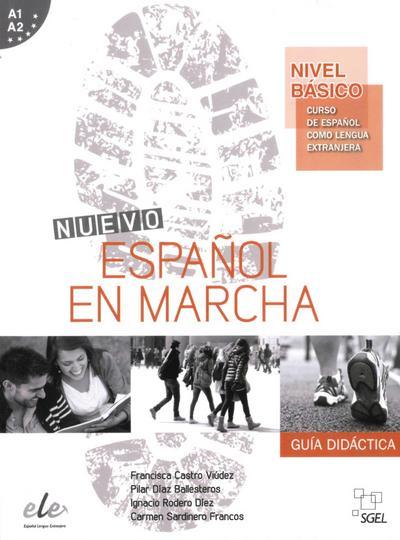 Nuevo Español en marcha – Nivel básico: Curso de español como lengua extranjera / Lehrerhandbuch
