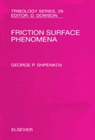 Friction Surface Phenomena