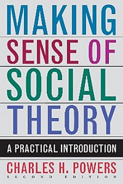 Making Sense of Social Theory