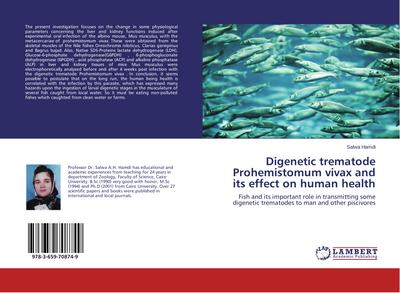Digenetic trematode Prohemistomum vivax and its effect on human health