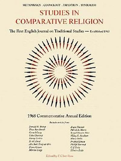 Studies in Comparative Religion: 1968 Commemorative Annual Edition