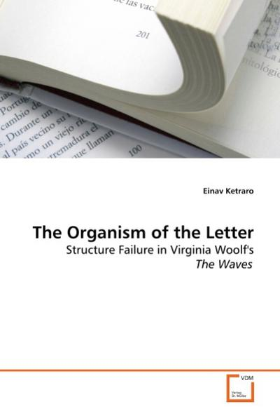 The Organism of the Letter