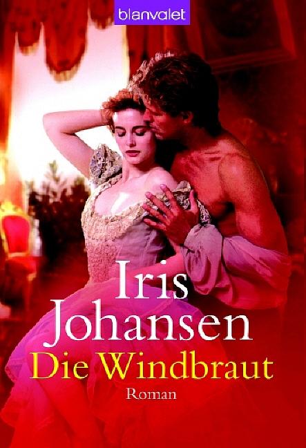 Iris Johansen ~ Die Windbraut 9783442362189