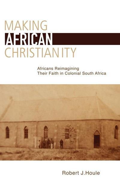 Making African Christianity