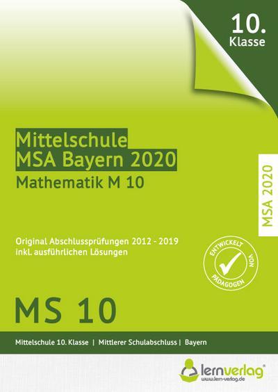 Original Abschlussprüfungen Mathematik Mittelschule M10 Bayern