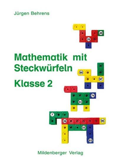 Mathematik mit Steckwürfeln Kopiervorlagen Klasse 2