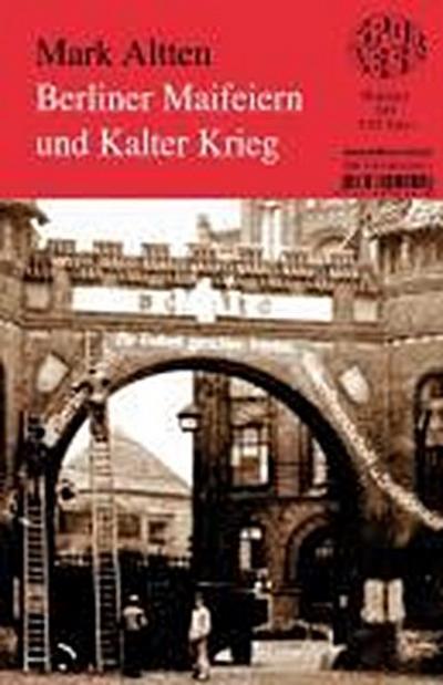 Berliner Maifeiern und Kalter Krieg: Band 241
