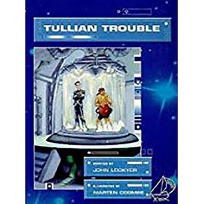 Rigby Mainsails: Leveled Reader Bookroom Package Blue Tullian Trouble