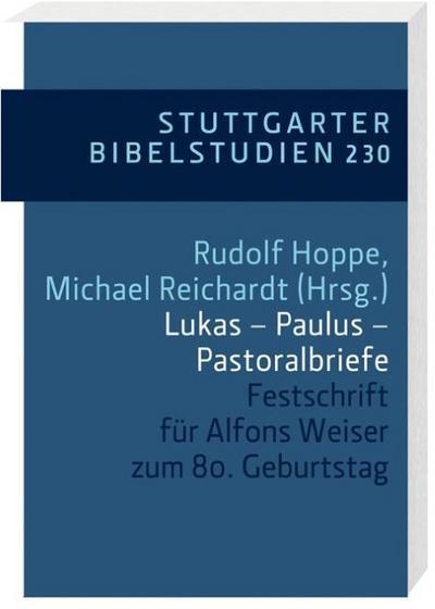 Lukas - Paulus - Pastoralbriefe