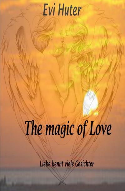 The magic of Love