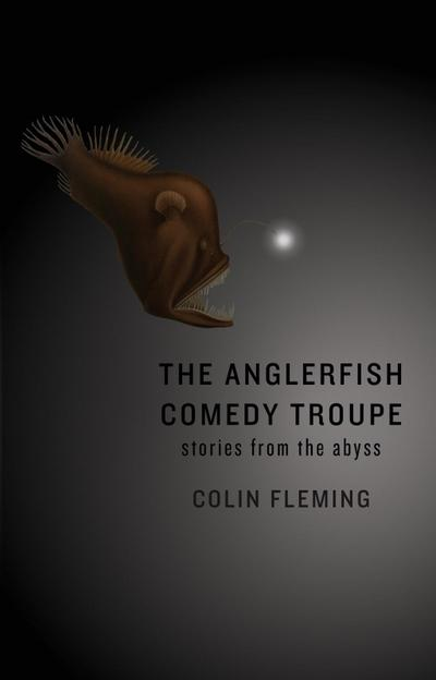 The Anglerfish Comedy Troupe