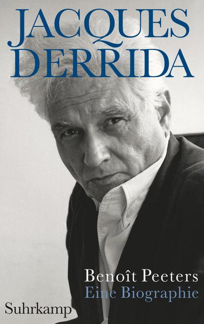 Jacques Derrida: Eine Biographie