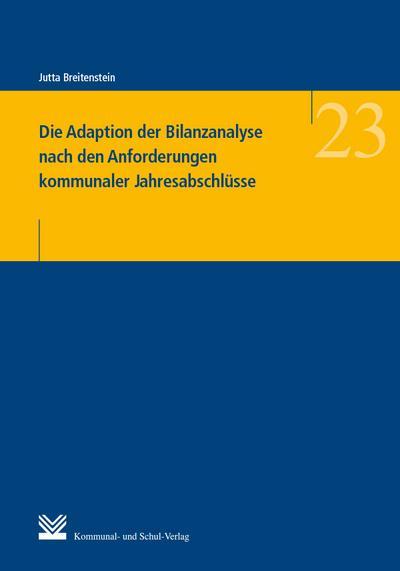 Die Adaption der Bilanzanalyse nach den Anforderungen kommunaler Jahresabschlüsse