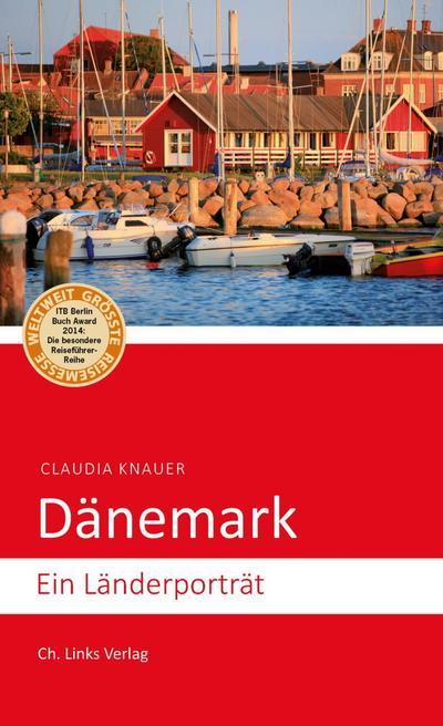 Dänemark; Ein Länderporträt; Deutsch; 1 Ktn.