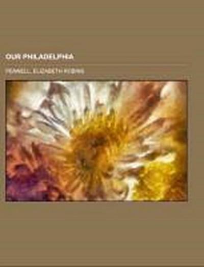 Our Philadelphia