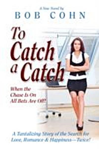 To Catch a Catch