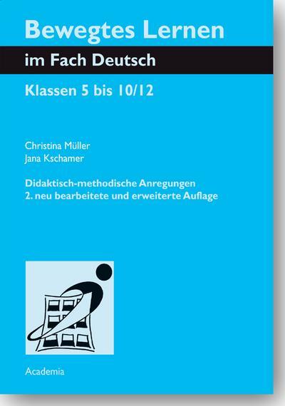 Bewegtes Lernen im Fach Deutsch