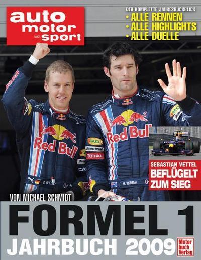 auto motor und sport - Formel 1 - Jahrbuch 2009: alle Rennen alle Highlights alle Duelle