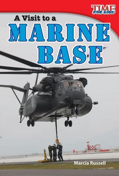 A Visit to a Marine Base (Early Fluent)