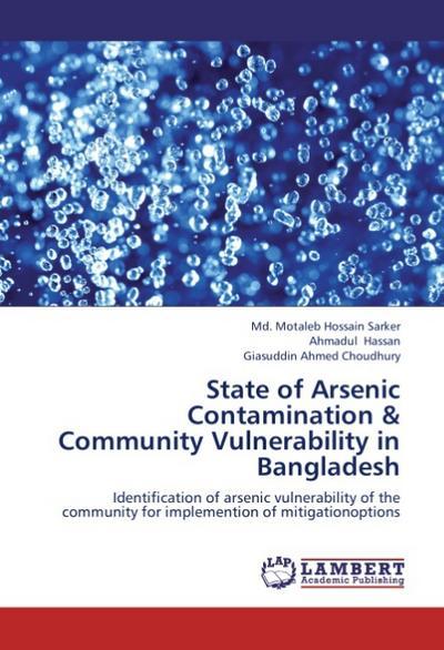 State of Arsenic Contamination & Community Vulnerability in Bangladesh