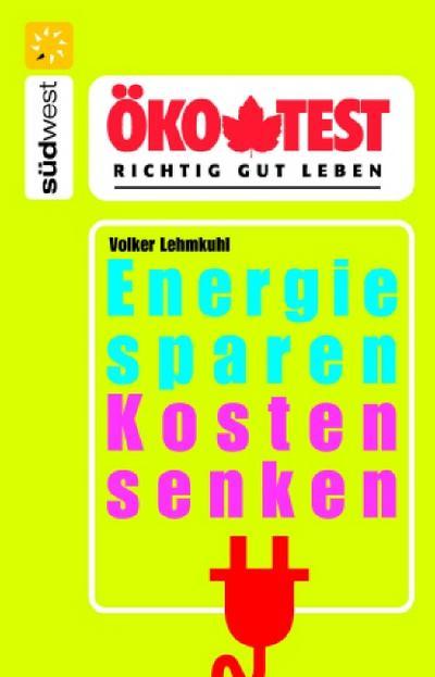 Energie sparen - Kosten senken
