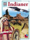 Was ist was, Band 042: Indianer; WAS IST WAS  ...