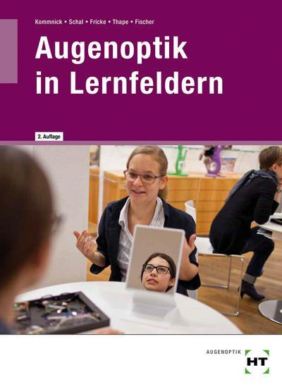 Augenoptik in Lernfeldern