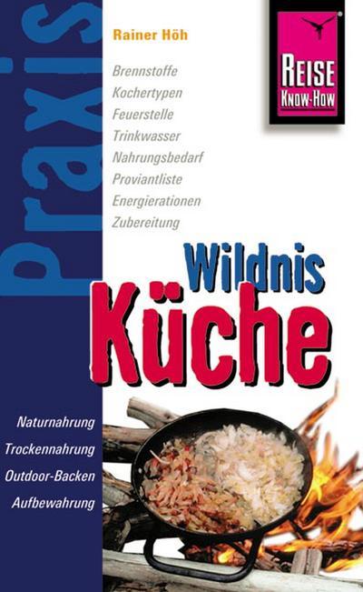 Praxis Wildnis Küche
