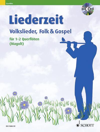 Liederzeit, für 1-2 Flöten, m. Audio-CD