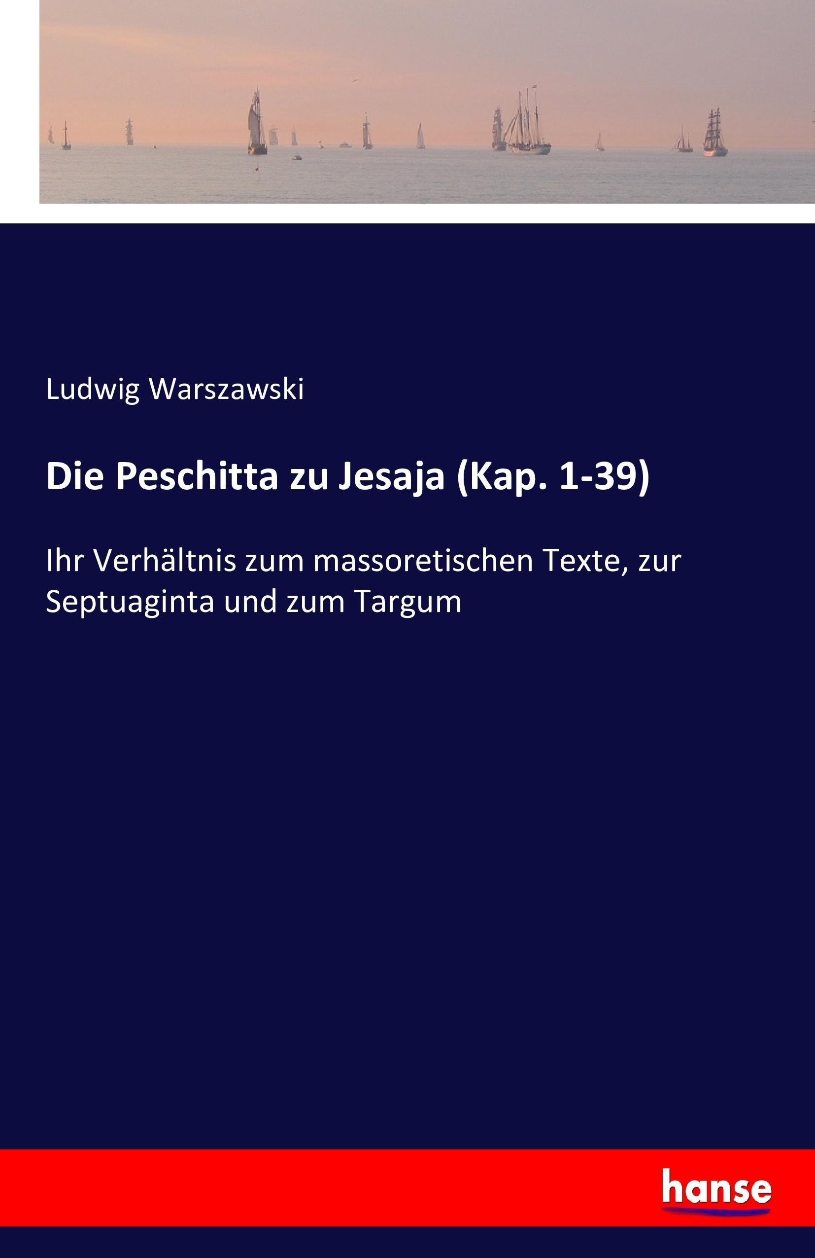 Die Peschitta zu Jesaja (Kap. 1-39) | Ludwig Warszawski |  9783742830661