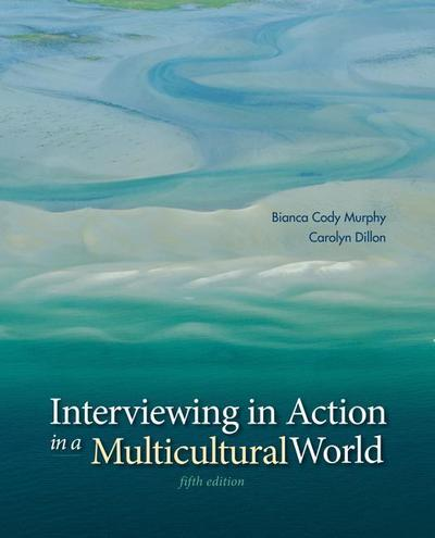 Interviewing in Action in a Multicultural World with Coursemate Access Code