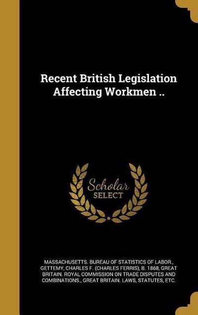 RECENT BRITISH LEGISLATION AFF