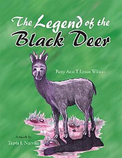 The Legend of the Black Deer
