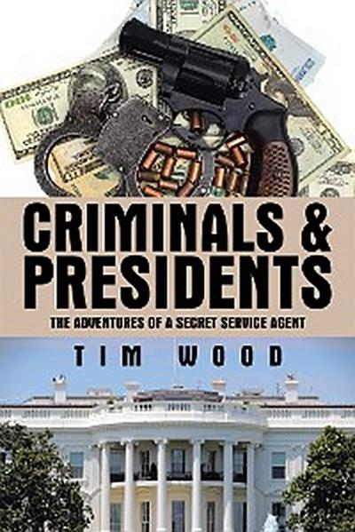 Criminals & Presidents