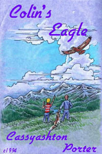 Colin's Eagle: Book 1 In the Friendship Series