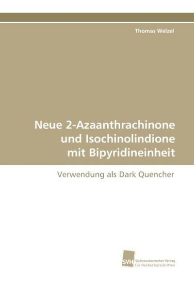 Neue 2-Azaanthrachinone und Isochinolindione mit Bipyridineinheit