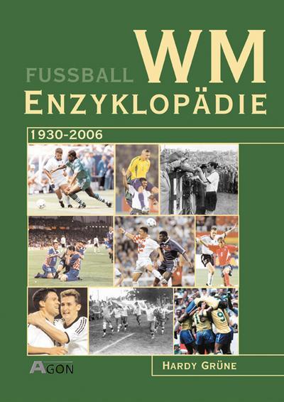 WM-Enzyklopädie: 1930-2006