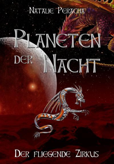 Planeten der Nacht - Der fliegende Zirkus