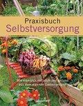 Praxisbuch Selbstversorgung; Wie man sich nat ...
