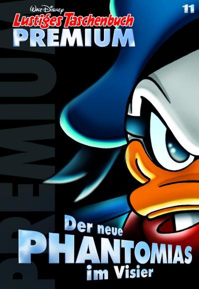 Lustiges Taschenbuch Premium 11: Der neue Phantomias im Visier
