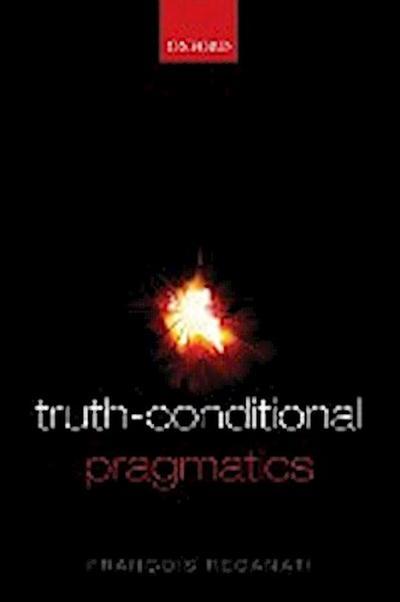Truth-Conditional Pragmatics