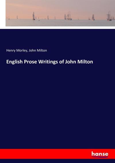 English Prose Writings of John Milton